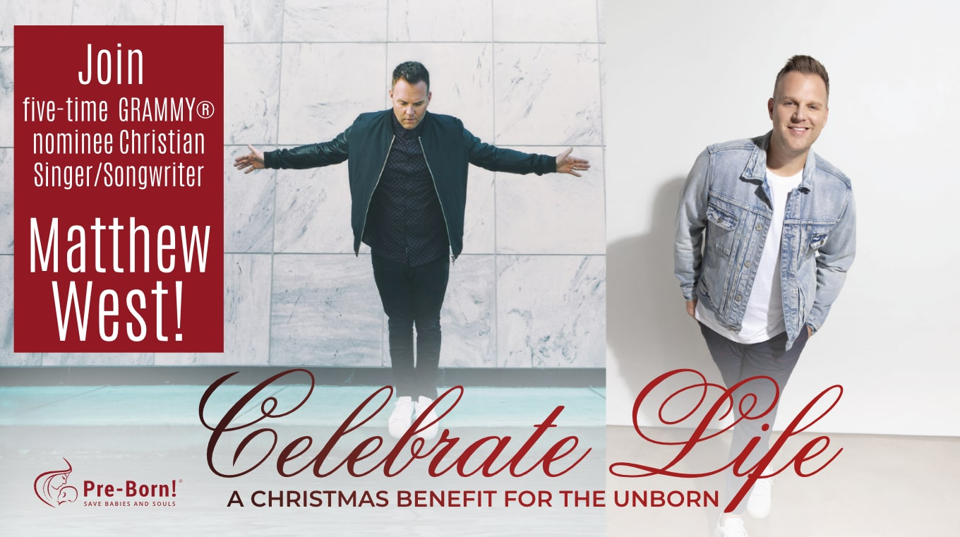 Watch now! Celebrate Life: A Christmas Benefit for the Unborn